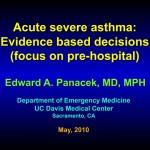 Acute Severe Asthma- Dr. Edward A. Panacek, MD, MPH, UC Davis