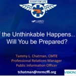 Tammy L. Chatman- CMTE… If the Unthinkable Happens …Will You Be Prepared?